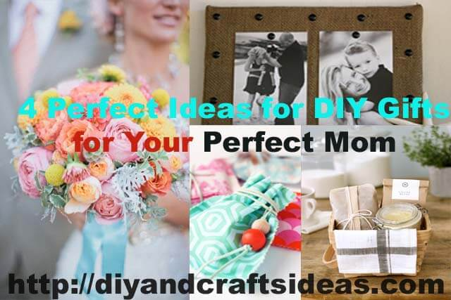 Ideas for DIY Gifts